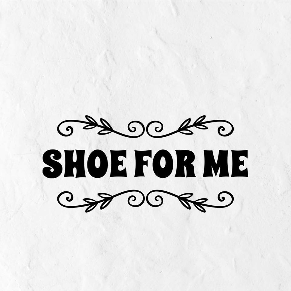 Shoe For Me
